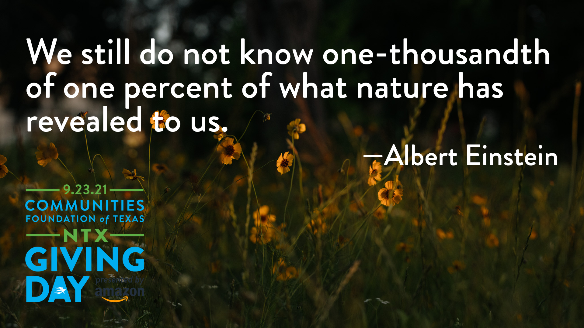 We still do not know one-thousandth of one percent of what nature has revealed to us